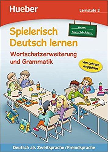 Spielerisch Deutsch lernen, Wortschatzerweiterung und Grammatik - Lernstufe 2 Buch grammatik
