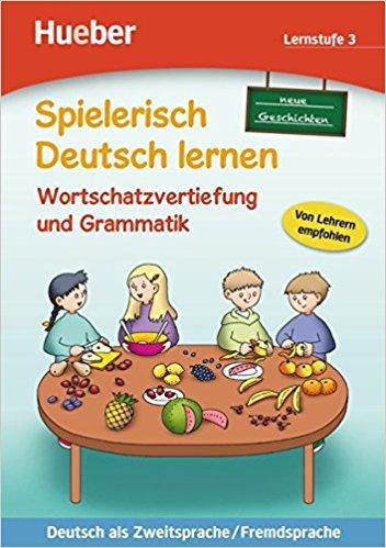 Spielerisch Deutsch lernen, Wortschatzvertiefung und Grammatik - Lernstufe 3 Buch grammatik