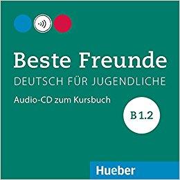 Beste Freunde B1/2 CD zum Kursbuch sicher b2 kursbuch
