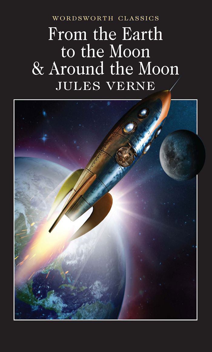 From the Earth to the Moon & Around the Moon verne j journey to the center of the earth