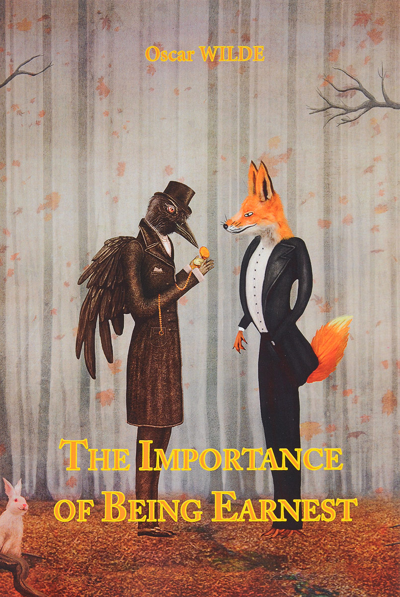 O. Wilde The Importance of Being Earnest / Как важно быть серьезным the importance of being earnest and other plays