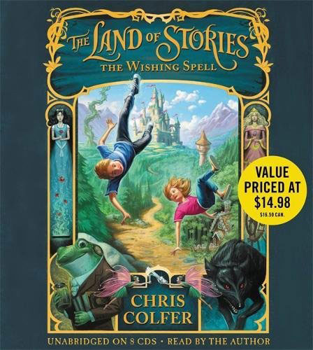 The Land of Stories: The Wishing Spell (аудиокнига на 8 CD) chris colfer the land of stories the enchantress returns