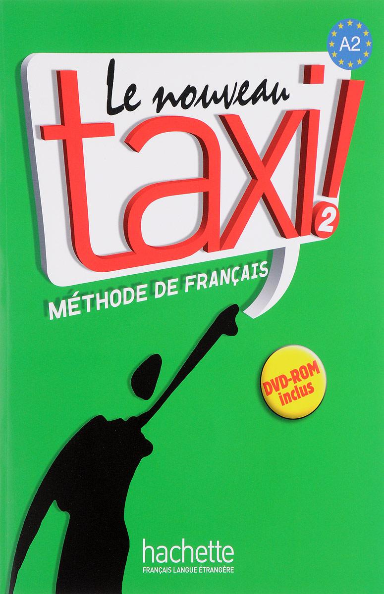 Le Nouveau Taxi 2 Livre de l'eleve (+ DVD-ROM) la sainte bible qui contient l ancien et le nouveau testament