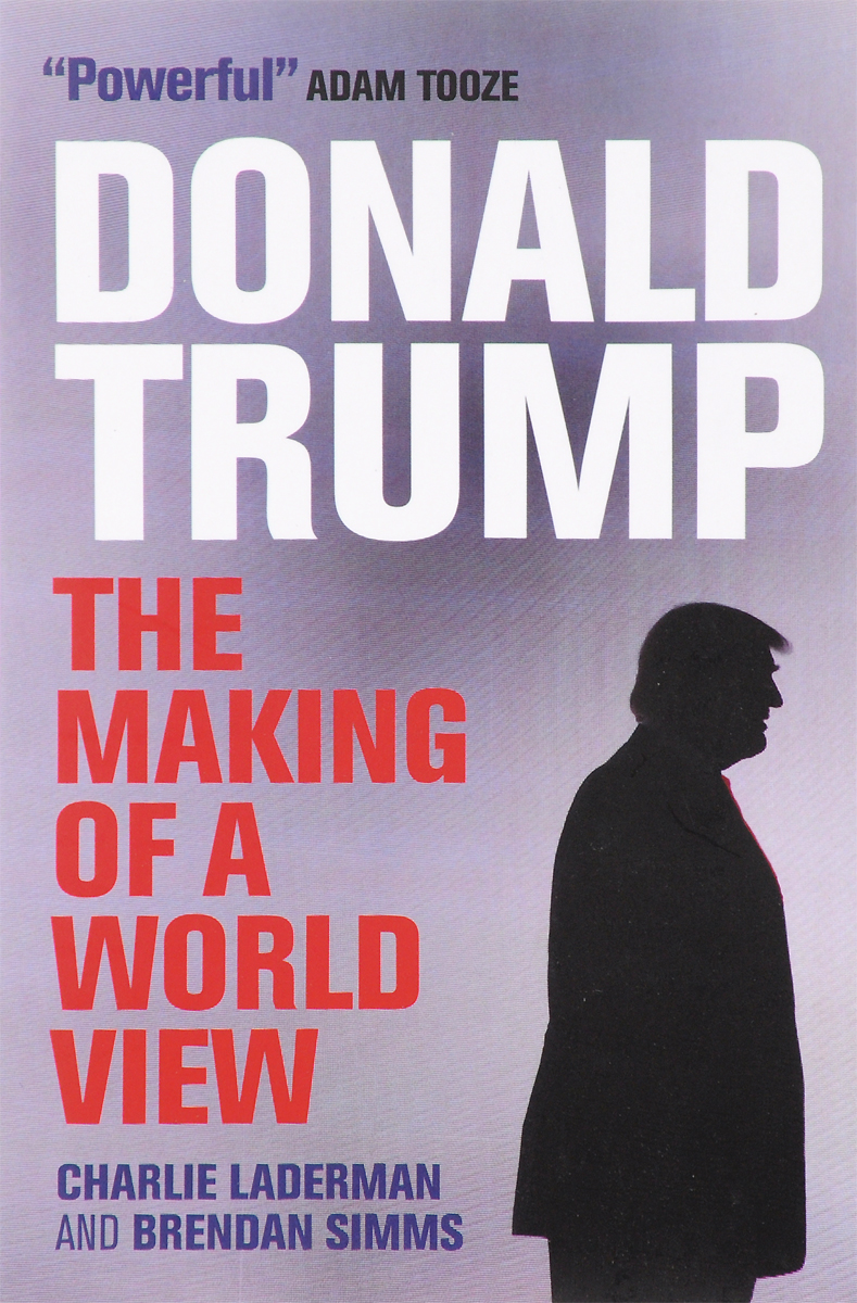 Donald Trump: The Making of a World View femininity the politics of the personal