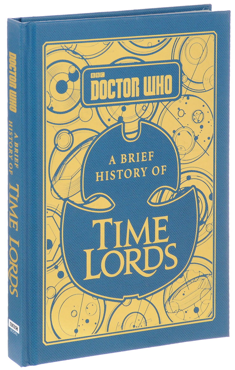 Doctor Who: A Brief History of Time Lords a brief history of time