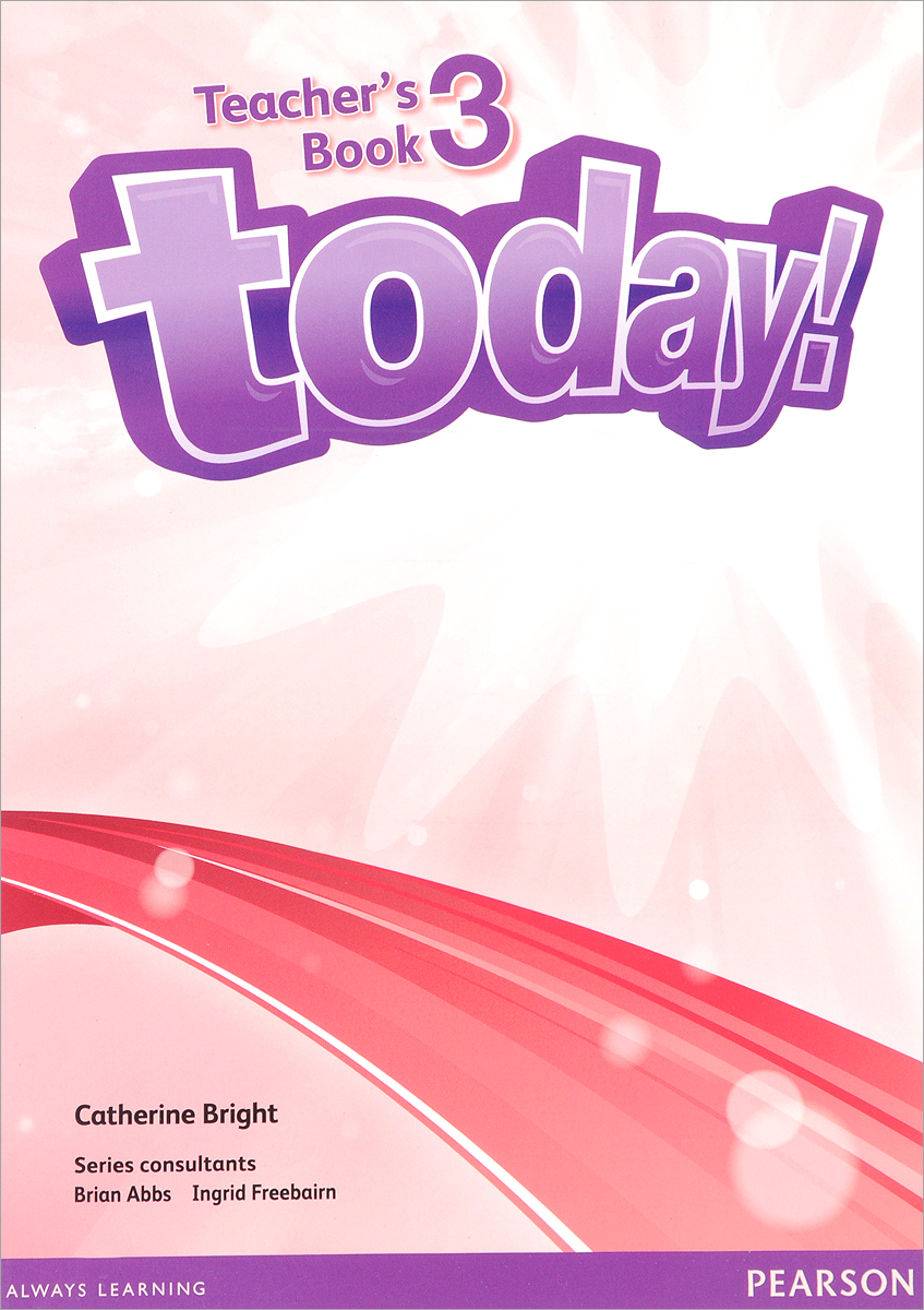 Today! Level 3: Teacher's Book (+ DVD-ROM) today students book 2