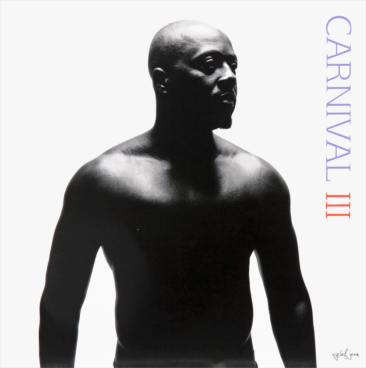 Уайклеф Джин Wyclef Jean. Carnival III: The Fall And Rise Of A Refugee (LP) the rise and fall of british naval mastery