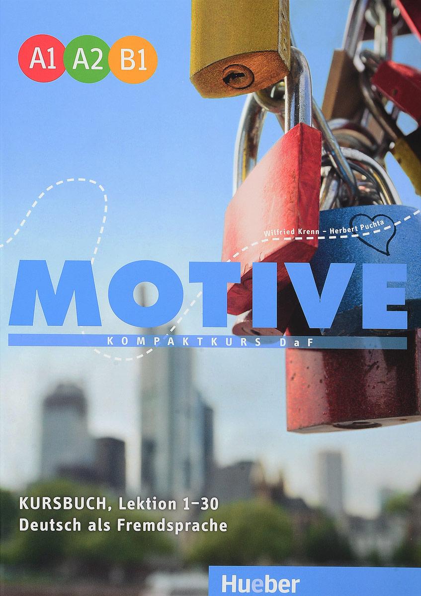 Motive: Niveau A1-B1: Kompaktkurs DaF: Kursbuch: Lektion 1-30 подвесная люстра bohemia ivele 1677 30 nb