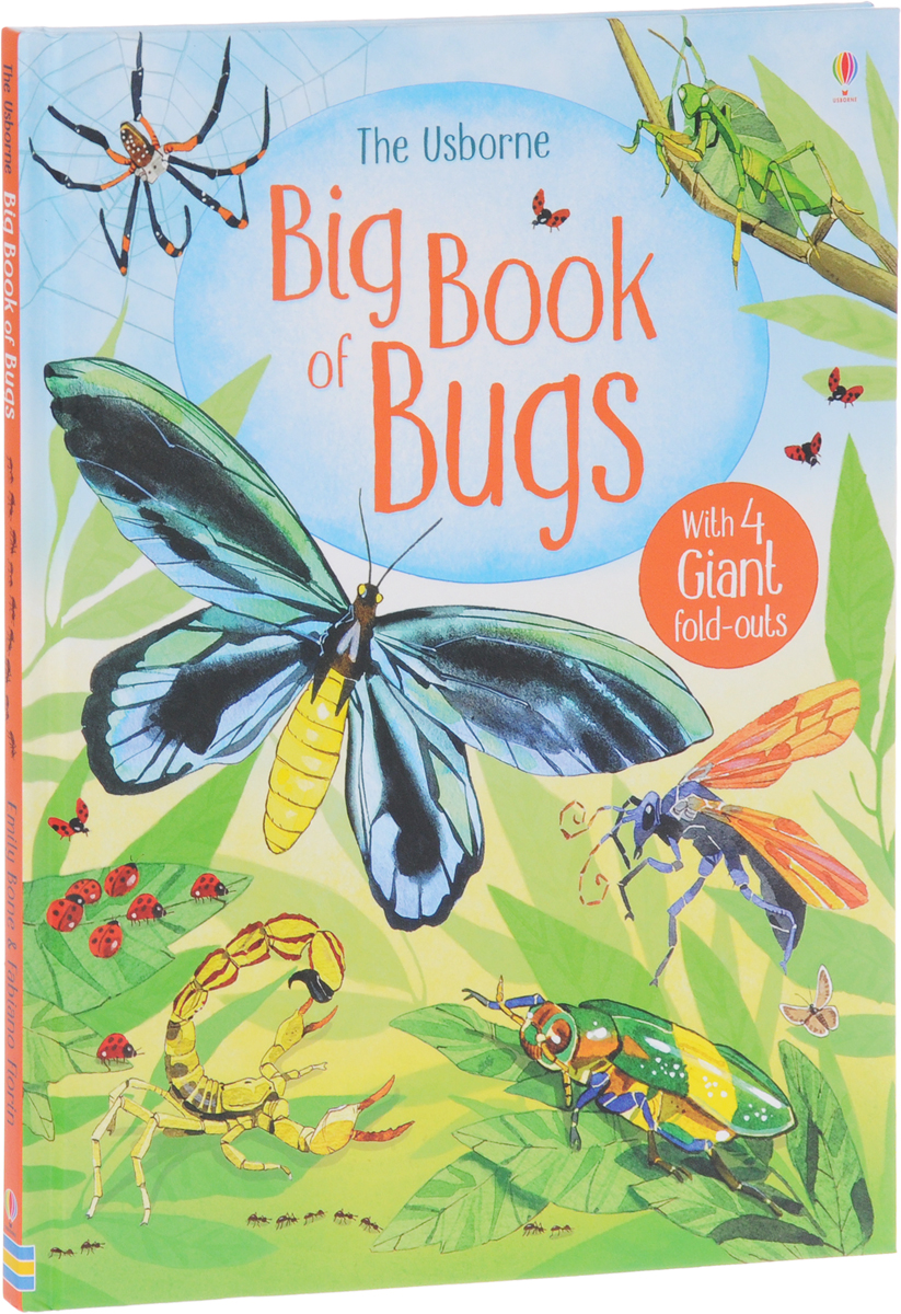Big Book Of Bugs secret weapons – defenses of insects spiders scorpions and other many–legged creatures