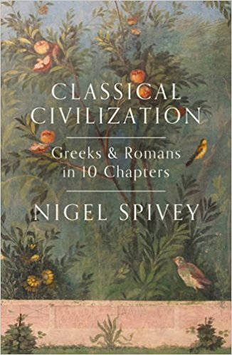 Classical Civilization: Greeks & Romans in 10 Chapters themes in greek society and culture