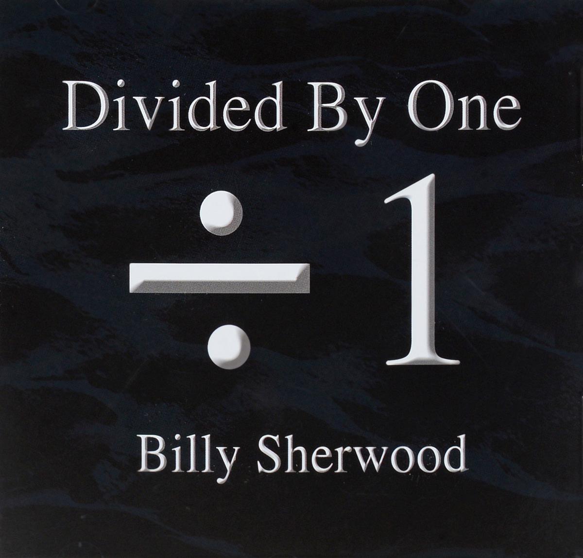 Билли Шервуд Billy Sherwood. Divided By One билли оушен billy ocean billy ocean city limit 2 cd