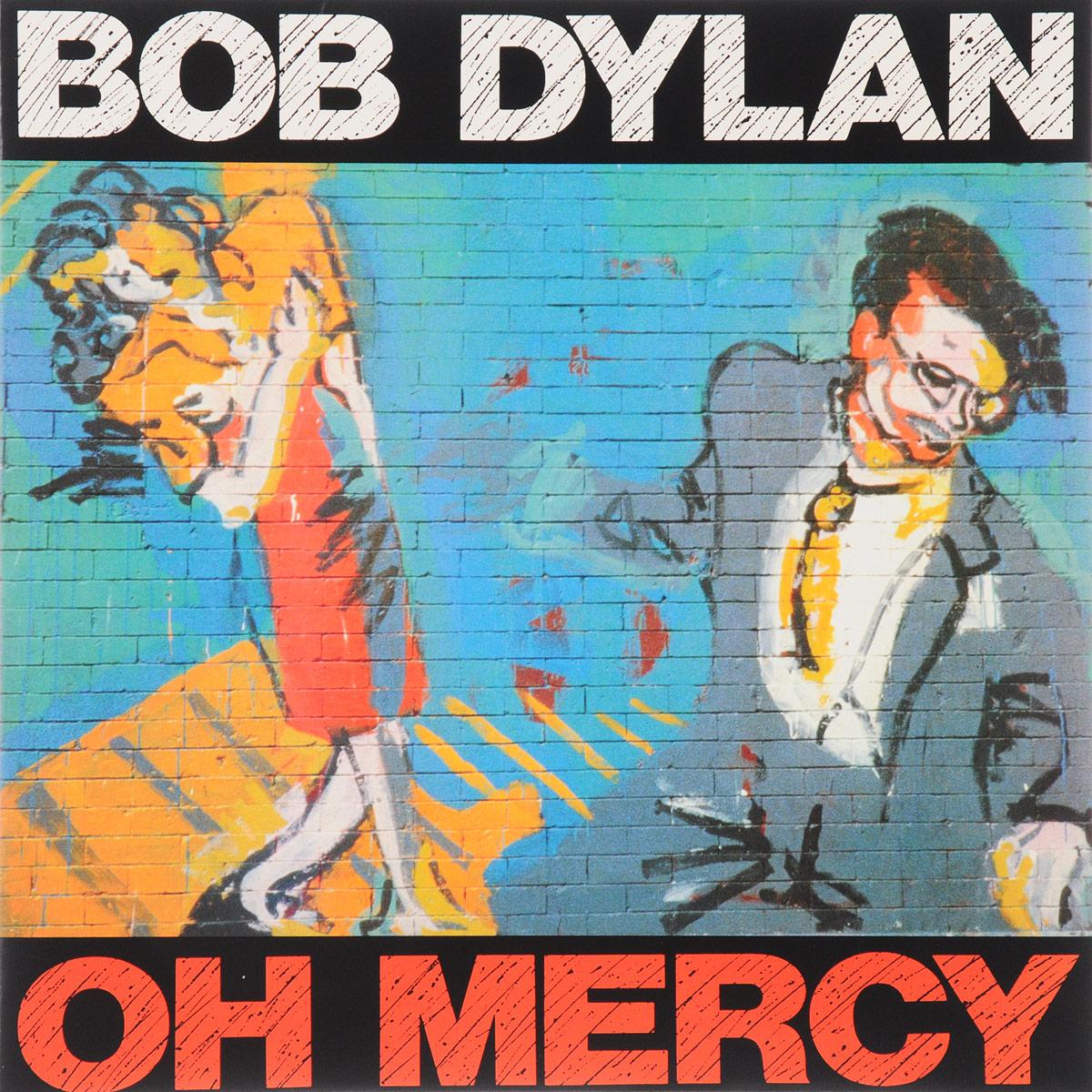 Боб Дилан Bob Dylan. Oh Mercy (LP) боб дилан bob dylan the freewheelin bob dylan lp