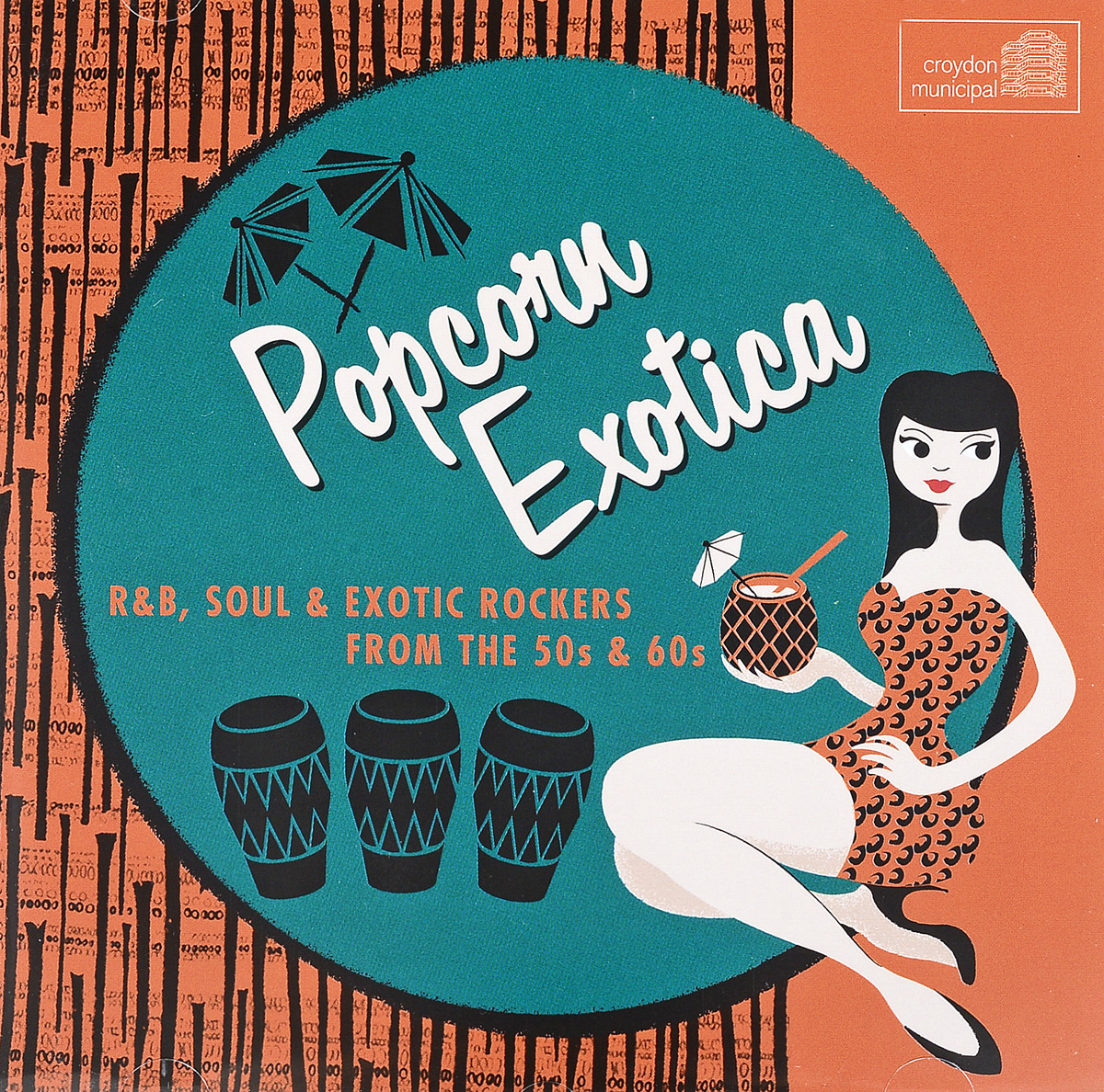 Popcorn Exotica: R&B Soul & Exotic Rockers From The 50s & 60s