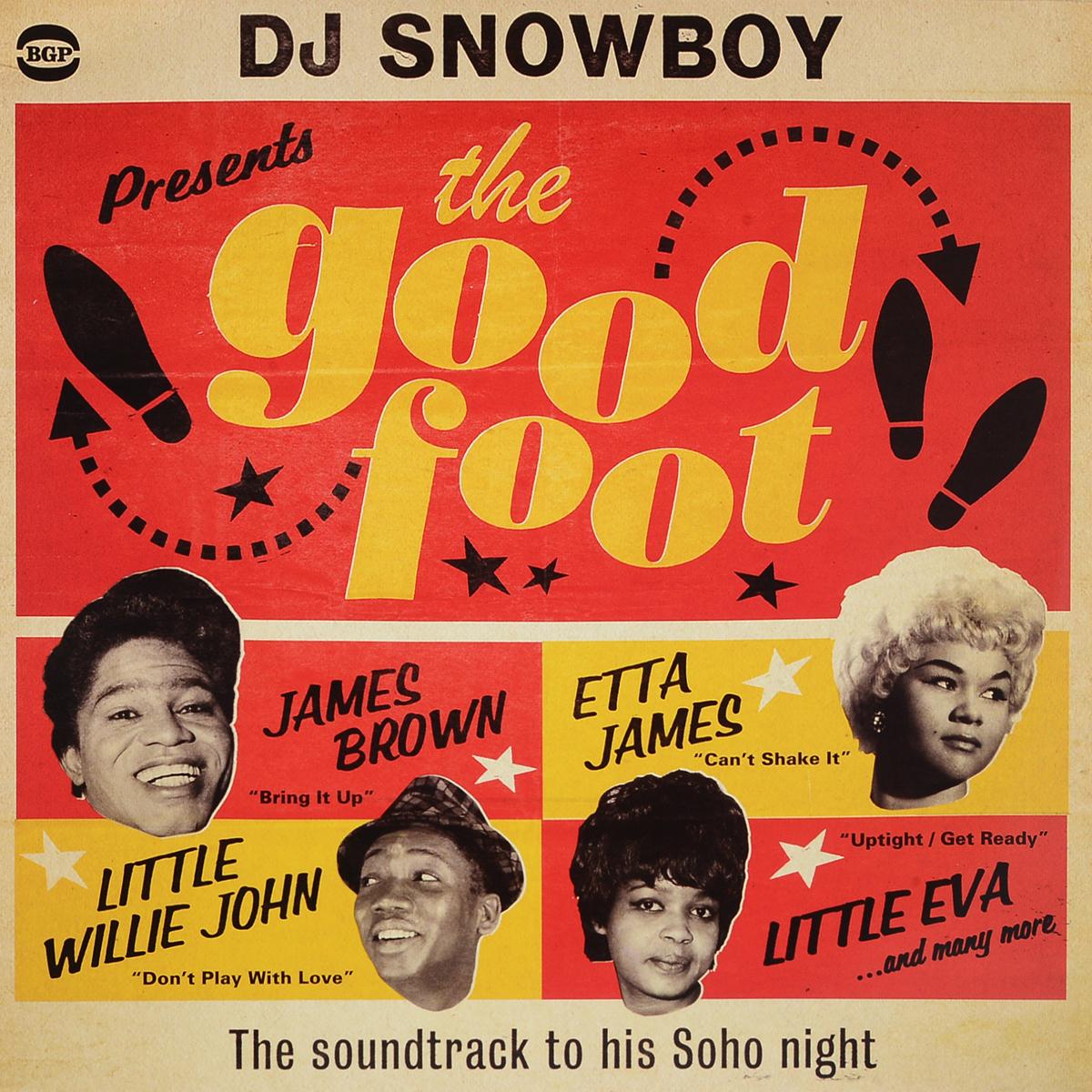 Dj Snowboy Dj Snowboy Presents The Good Foot (2 LP) dj schwede dj schwede fascinated maxi single lp