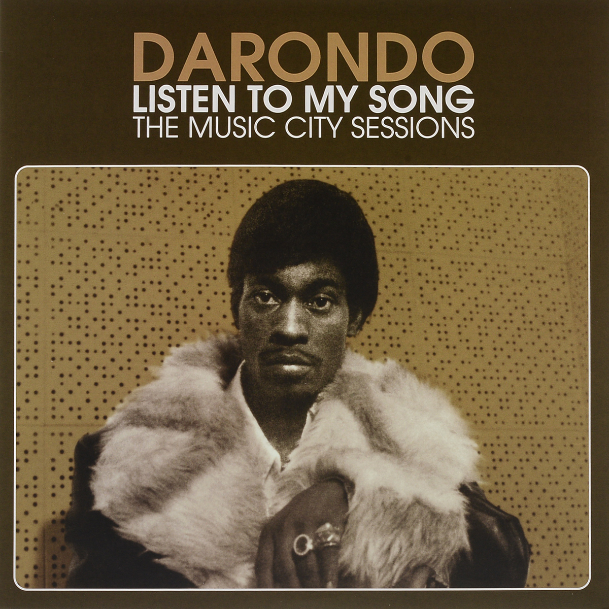 Darondo Darondo - Listen To My Song. The Music City Sessions (LP)