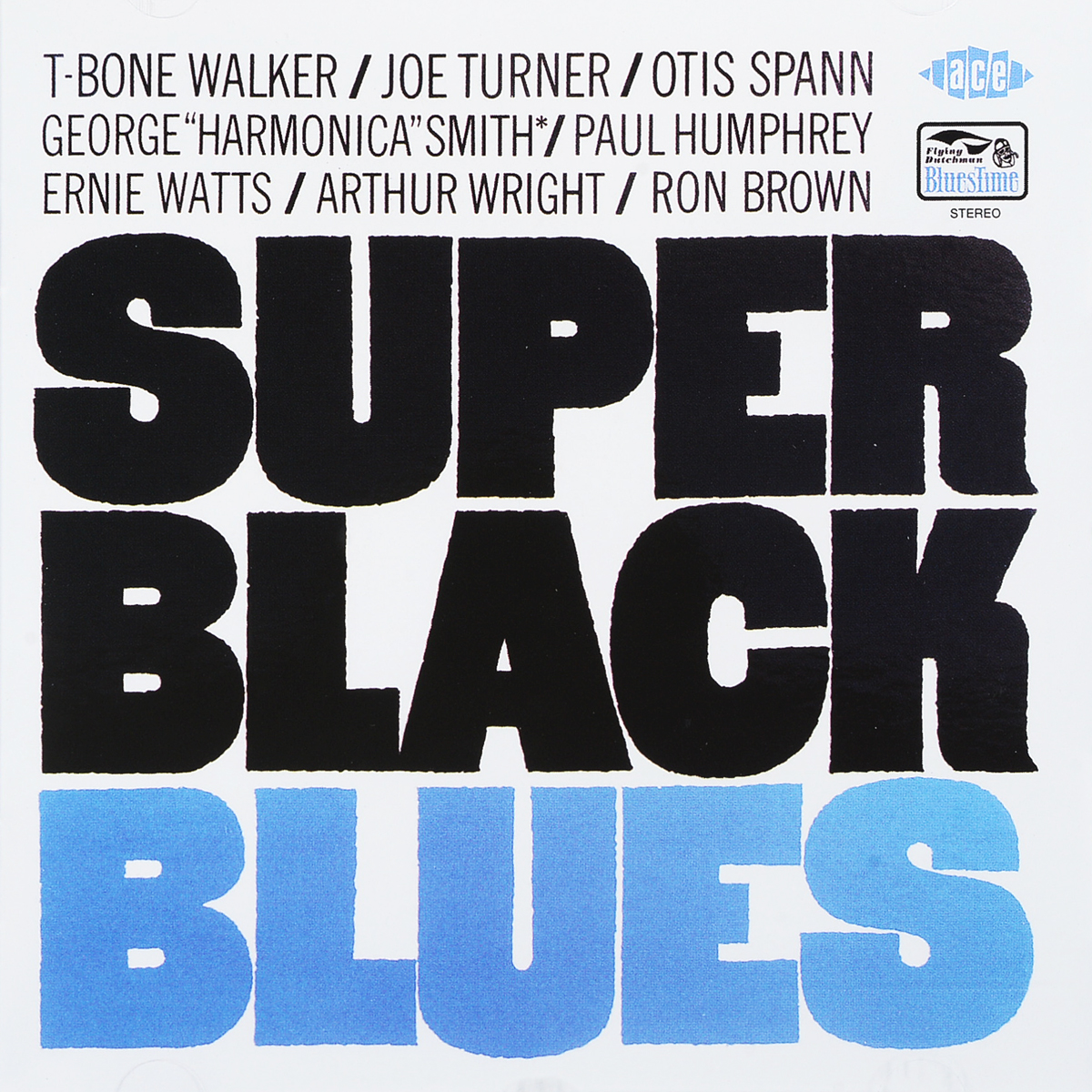 T-Bone Walker/Joe Turner/Otis Spann. Super Black Blues