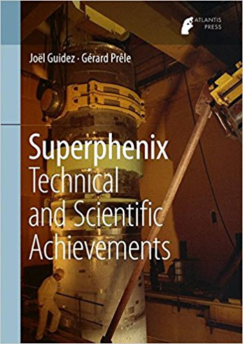 Superphenix: Technical and Scientific Achievements under one cover eleven stories
