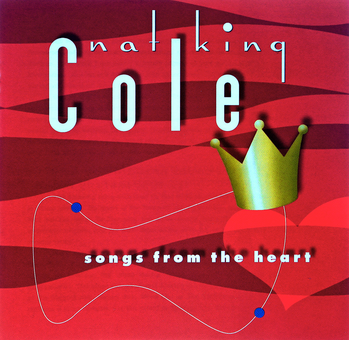 Nat King Cole. Songs From The Heart