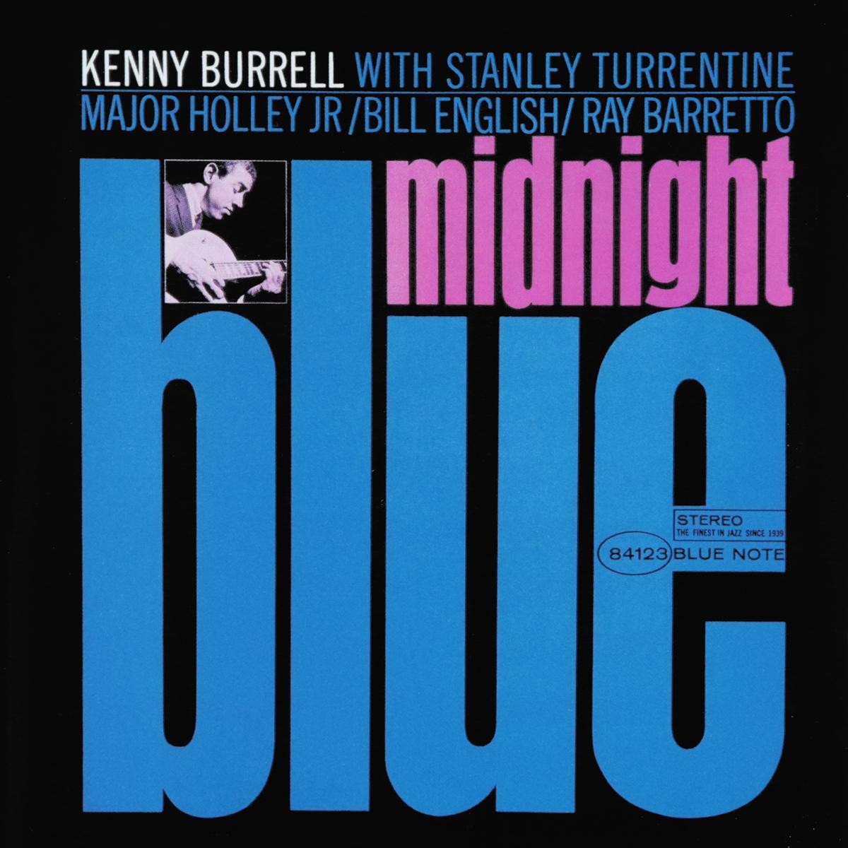 Кенни Баррелл Kenny Burrell. Midnight Blue blue note