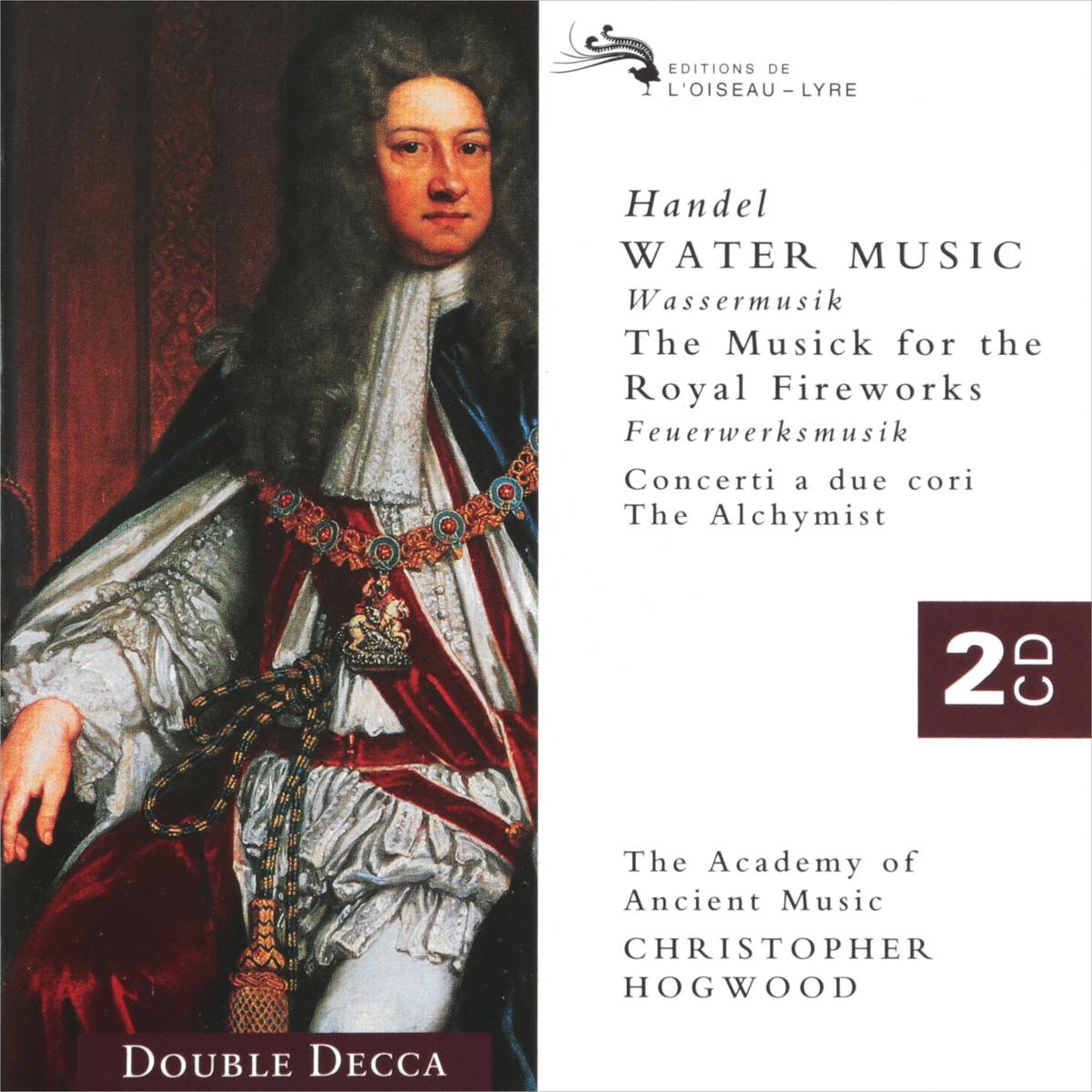 Кристофер Хогвуд,Verdez Handel. Water Music. Fireworks. Hogwood (2 CD) кристофер хогвуд the academy of ancient music pachelbel christopher hogwood canon