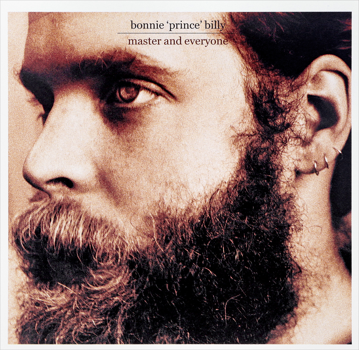 Уилл Олдхэм Bonnie Prince Billy. Master And Everyone уилл олдхэм bonnie prince billy now here s my plan