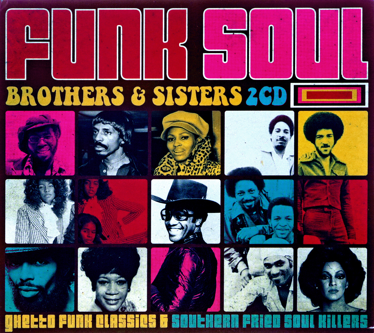 Funk Soul. Brothers & Sisters (2 CD)