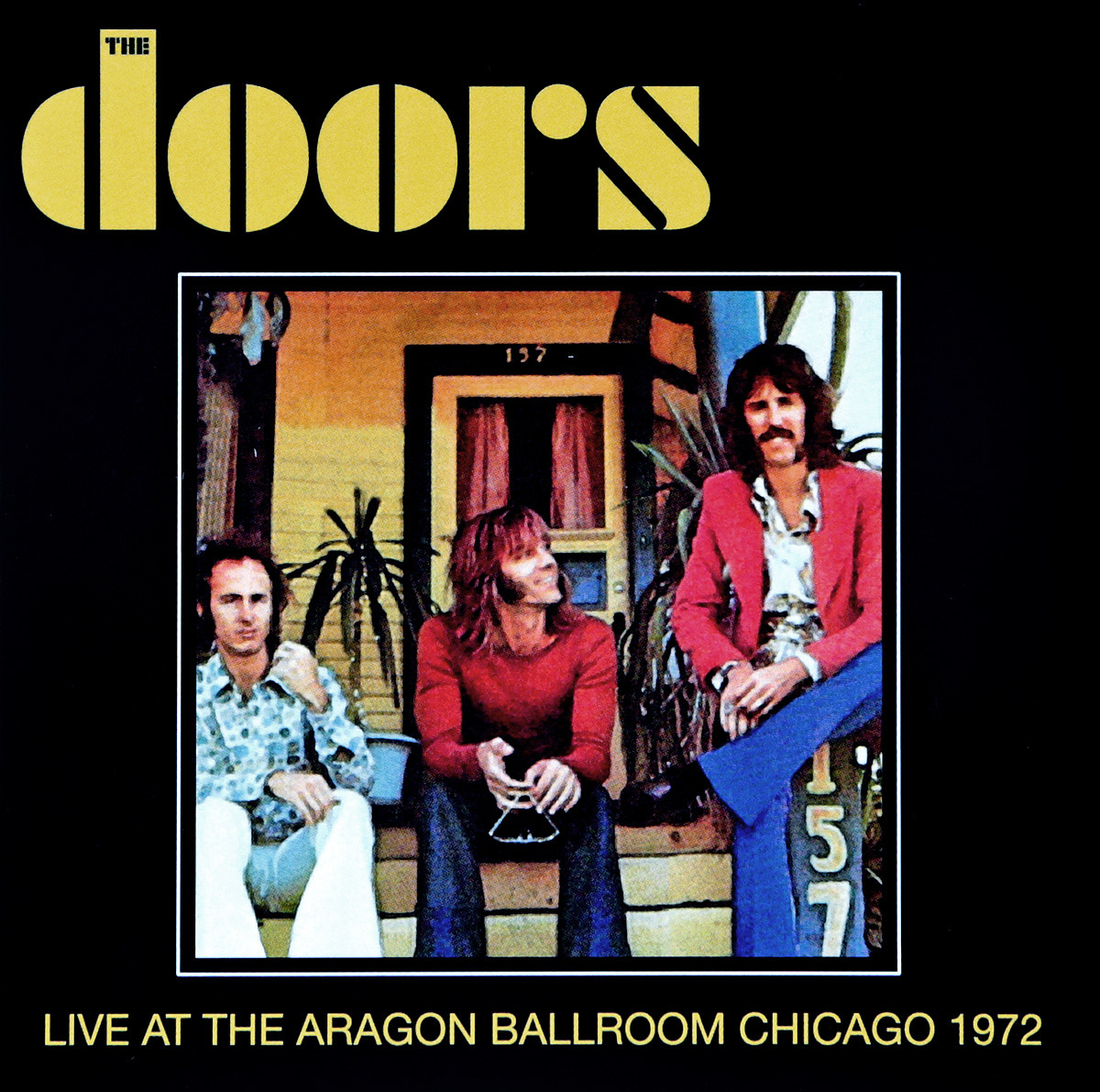 The Doors The Doors. Live At The Aragon Ballroom Chicago 1972 handlebar rox w o hook
