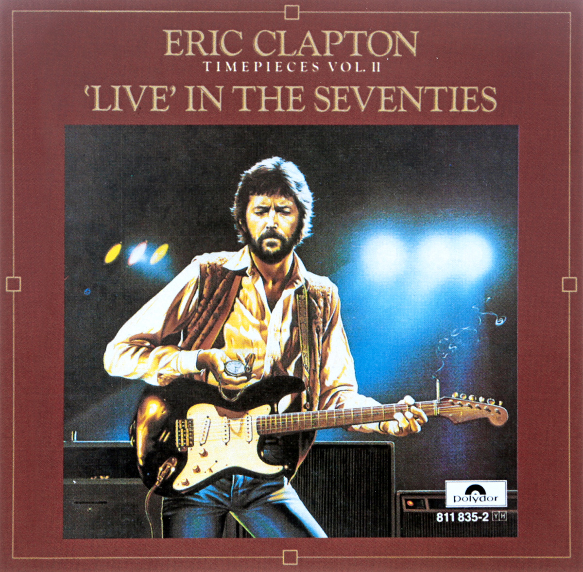 Eric Clapton. Timepieces Vol. II - Live dots vol ii