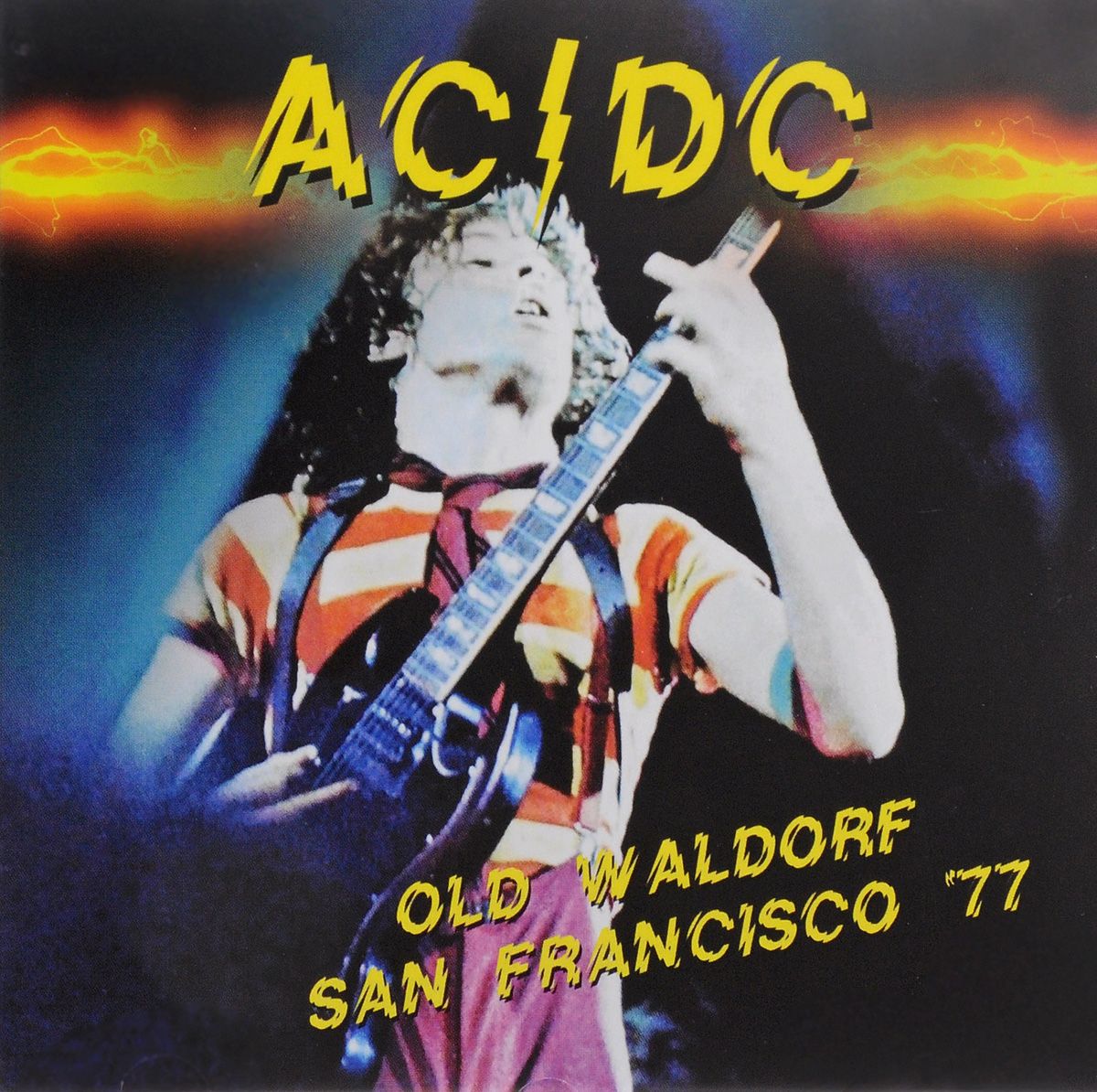 AC/DC AC/DC. Old Waldorf San Francisco '77 what was the san francisco earthquake