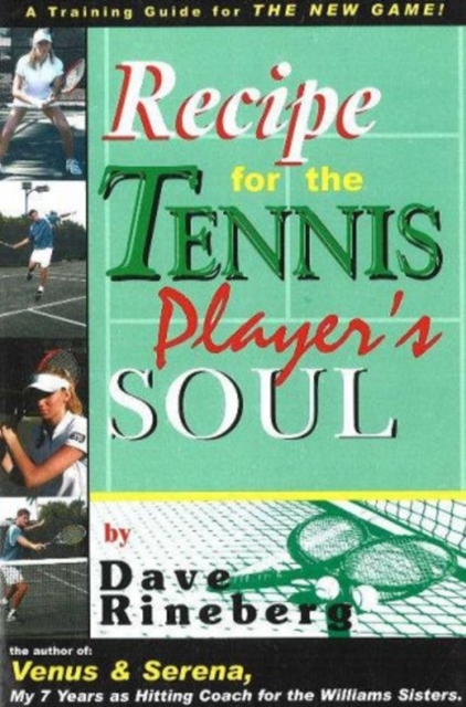 Recipes for a Tennis Players Soul: A Training Guide for the NEW GAME! светофильтр набор светофильтров hoya digital filter kit 67mm uv c hmc multi pl cir ndx8