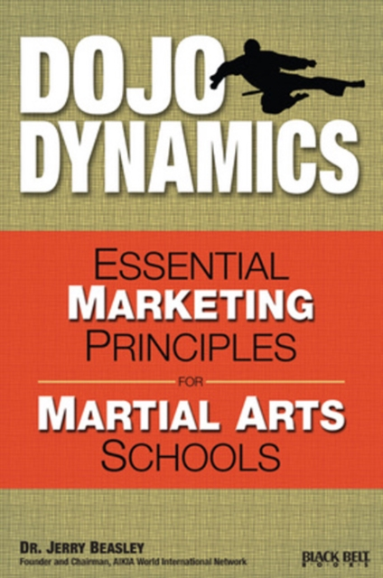 Dojo Dynamics: Essential Marketing Principles for Martial Arts Schools tps61030 tps61030pwpr