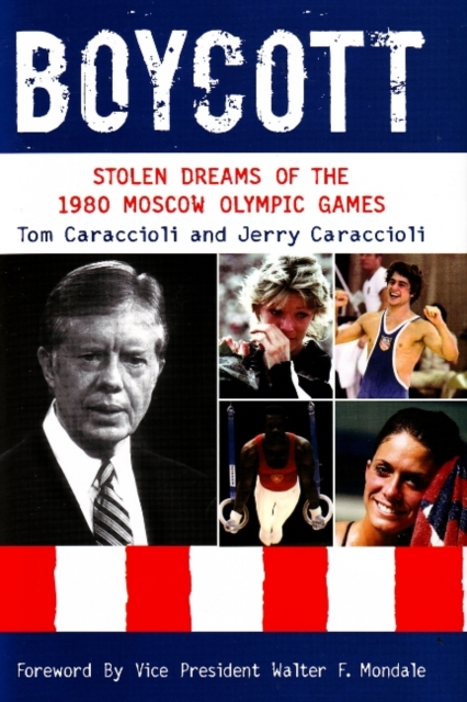 Boycott: Stolen Dreams of the 1980 Moscow Olympic Games once in a lifetime