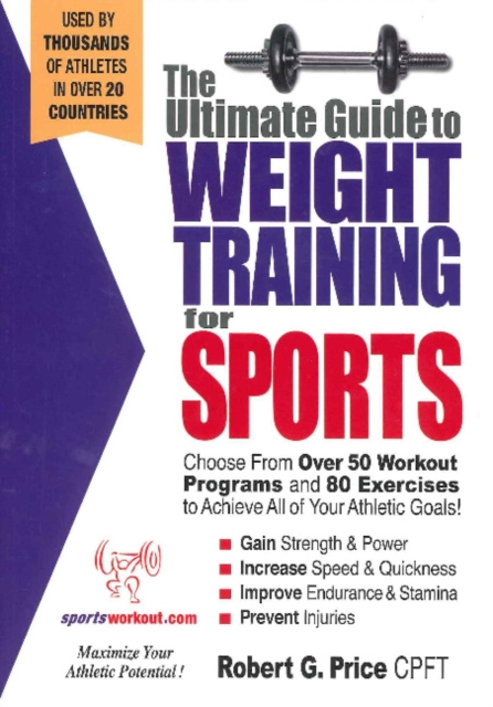 Ultimate Guide to Weight Training for Sports jason boyett pocket guide to the afterlife heaven hell and other ultimate destinations