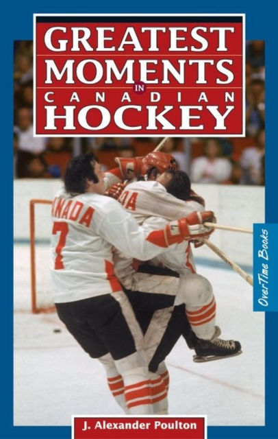 Greatest Moments in Canadian Hockey eves great moments in mathematics after 1650 dme series vol 7