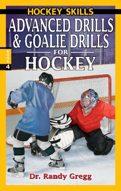 Advanced Drills & Goalie Drills for Hockey недорого