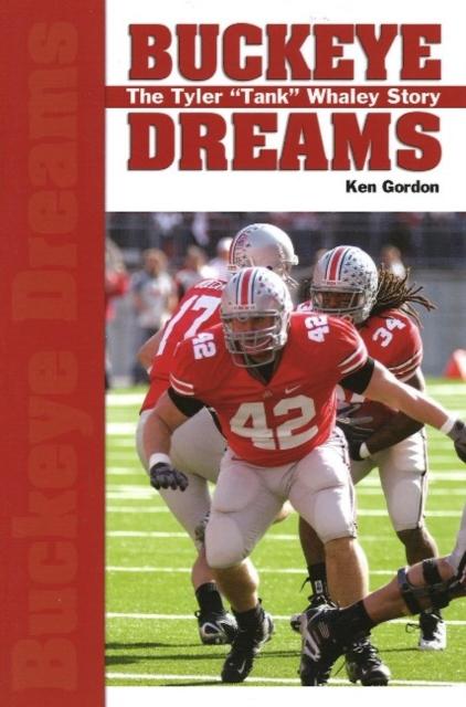 Buckeye Dreams: The Tyler Tank Whaley Story
