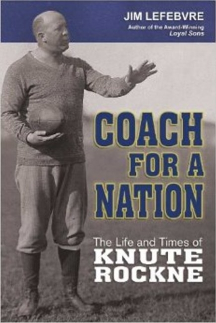 Coach for a Nation: The Life & Times of Knute Rockne joseph lane an answer to the inquiry into the state of the nation