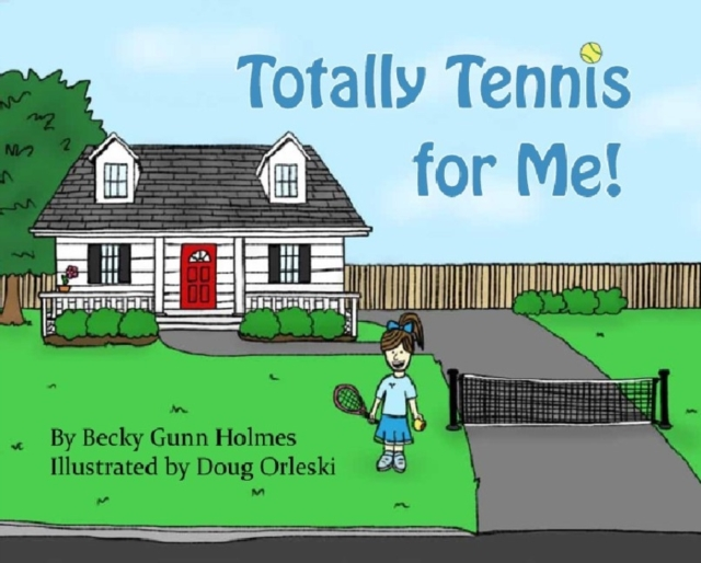 Totally Tennis for Me!