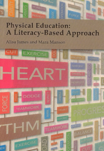 Physical Education: A Literacy-Based Approach odell education developing core literacy proficiencies grade 12