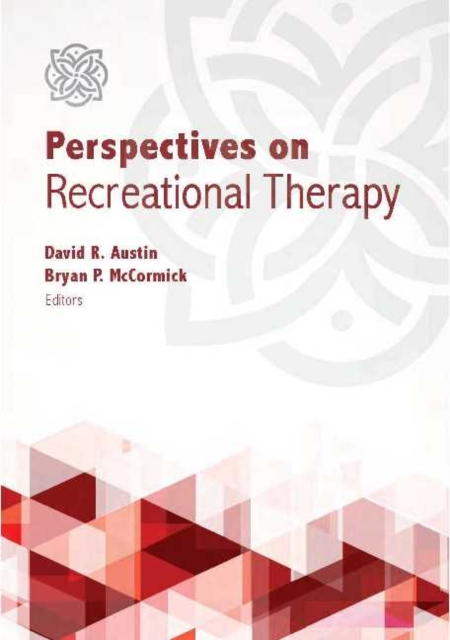 Perspectives on Recreational Therapy
