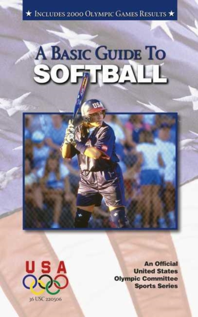 Basic Guide to Softball: 2nd Edition