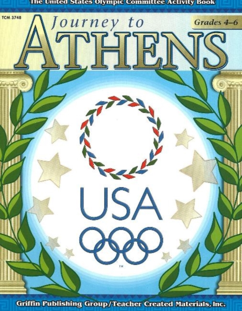 Journey to Athens -- Intermediate: The United States Olympic Committee Activity Book journey to portugal