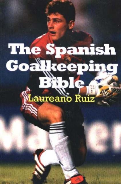Spanish Goalkeeping Bible