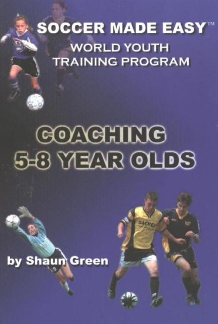 Soccer Made Easy: Coaching 5-8 Year Olds jasjit kaur navneet sharma and harpal singh implants made easy