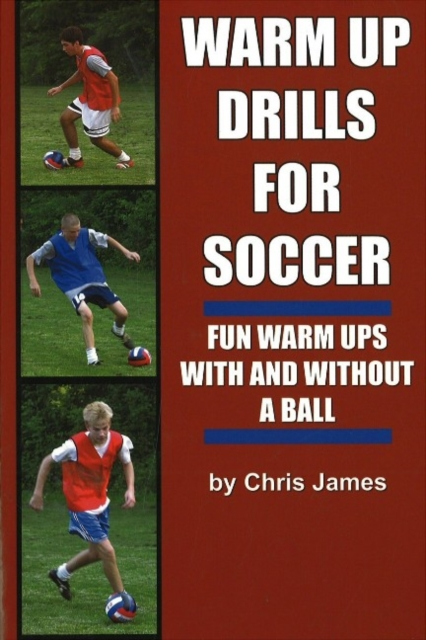 Warm Up Drills for Soccer: Fun Warm Ups With & Without a Ball