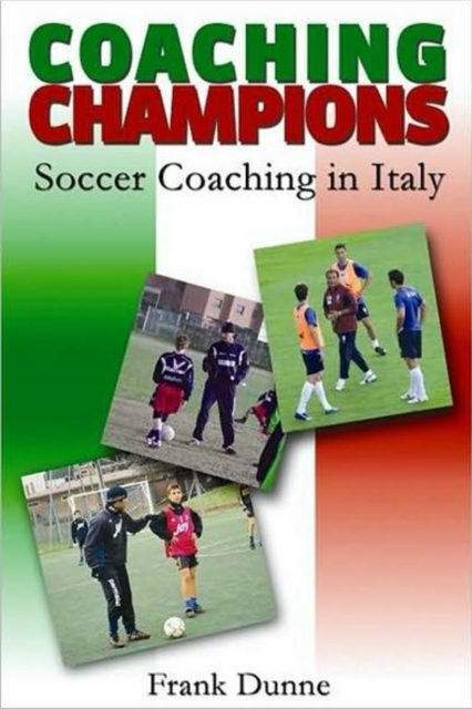 Coaching Champions: Soccer Coaching in Italy