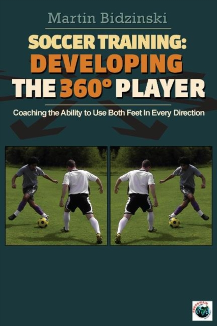 Soccer Training: Developing the 360 Degree Player -- Coaching the Ability to Use Both Feet in Every Direction adjustable carry on foot rest hammock for airplane train