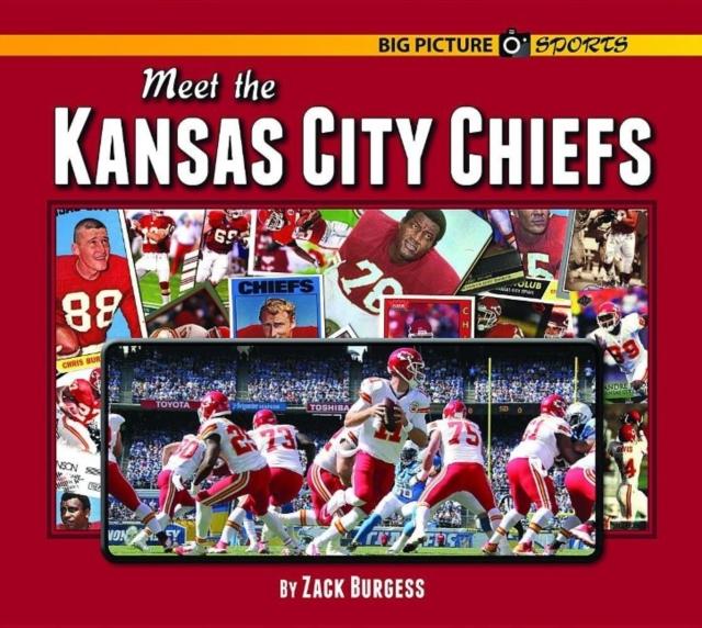Meet the Kansas City Chiefs