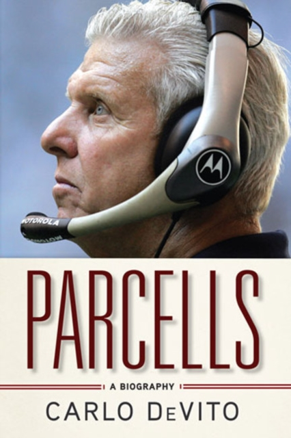 Parcells: A Biography the boy next door