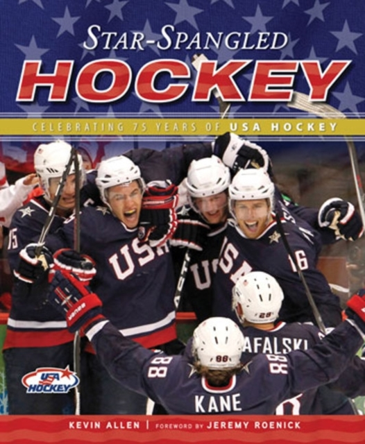 Star-Spangled Hockey: Celebrating 75 Years of USA Hockey new arrived 2016 team uniform factory oem hockey jerseys embroidery mens tackle twill usa canada czech republic australia